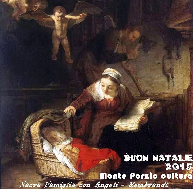Sacra Famiglia con Angeli - Rembrandt - Natale 2015
